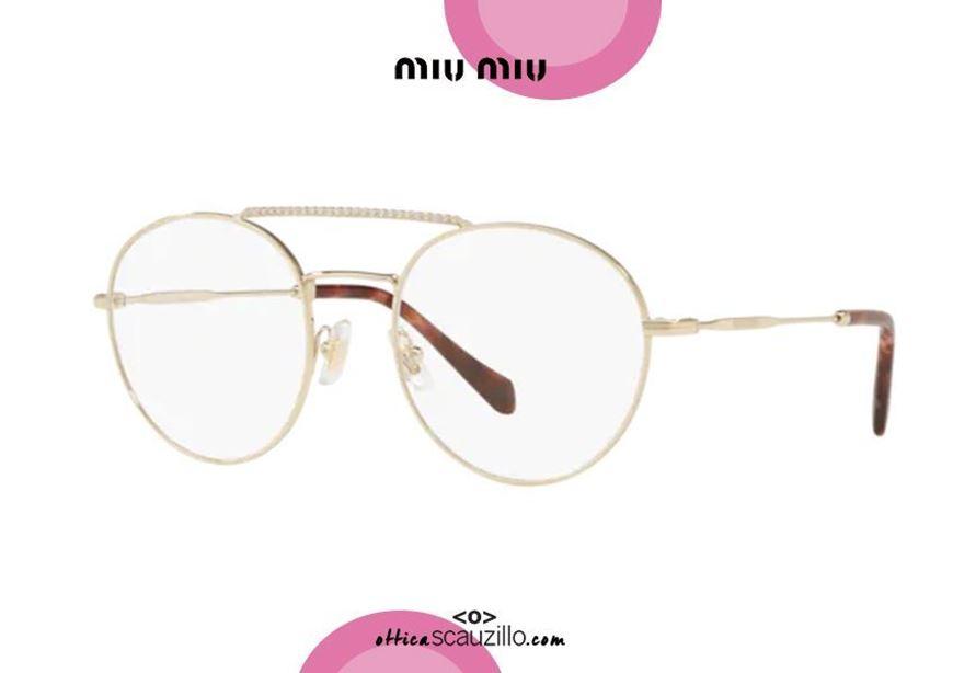 shop online Double bridge round metal eyeglasses with rhinestones MIU MIU 51RV col. ZVN1O1 gold otticascauzillo.com acquisto online nuovo Occhiale da vista tondo metallo doppio ponte con strass MIU MIU 51RV col. ZVN1O1 oro