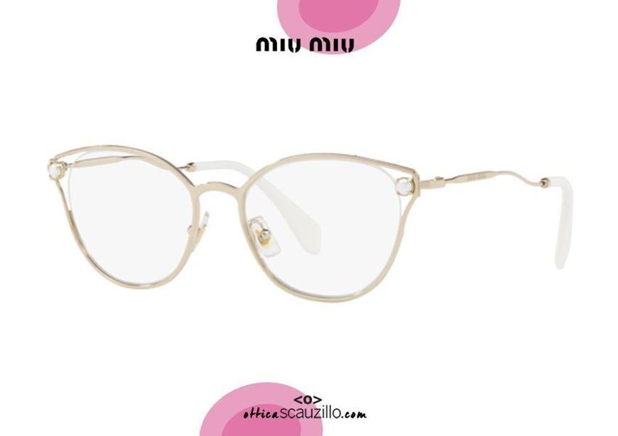 shop online Metal eyeglasses with pearls MIU MIU 53QV col.ZVN1O1 gold otticascauzillo.com acquisto online Occhiale da vista metallo con perle MIU MIU 53QV col.ZVN1O1 oro