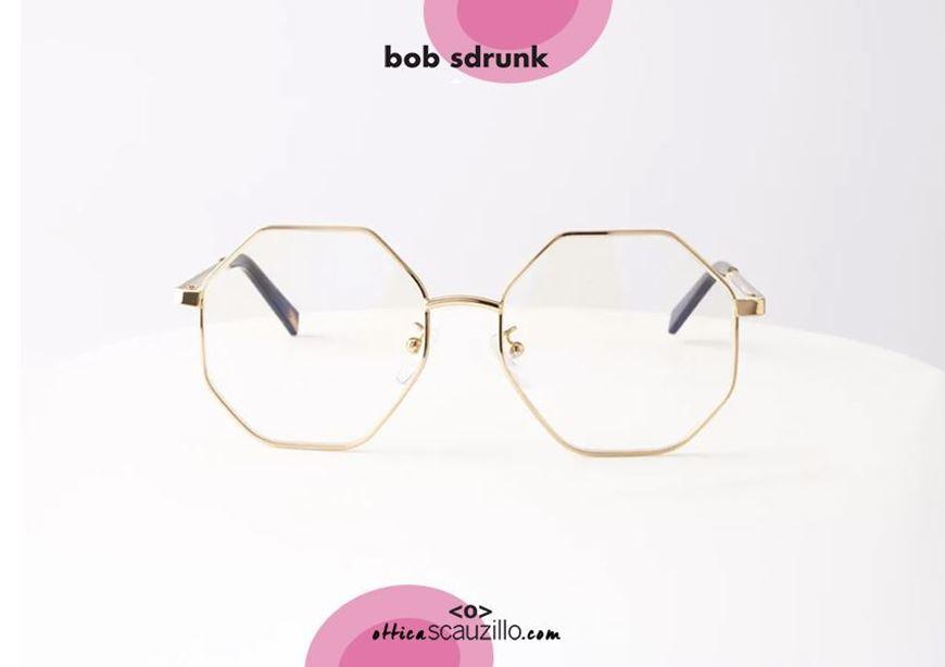shop online Oversized octagonal metal eyeglasses BOB SDRUNK Isabella col. gold otticascauzillo.com acquisto online Occhiale da vista in metallo ottagonale oversize BOB SDRUNK Isabella col. oro