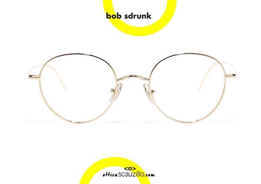 shop. online Round metal eyeglasses BOB SDRUNK Jung col. gold otticascauzillo.com acquisto online Occhiale da vista in metallo tondo BOB SDRUNK Jung col. oro
