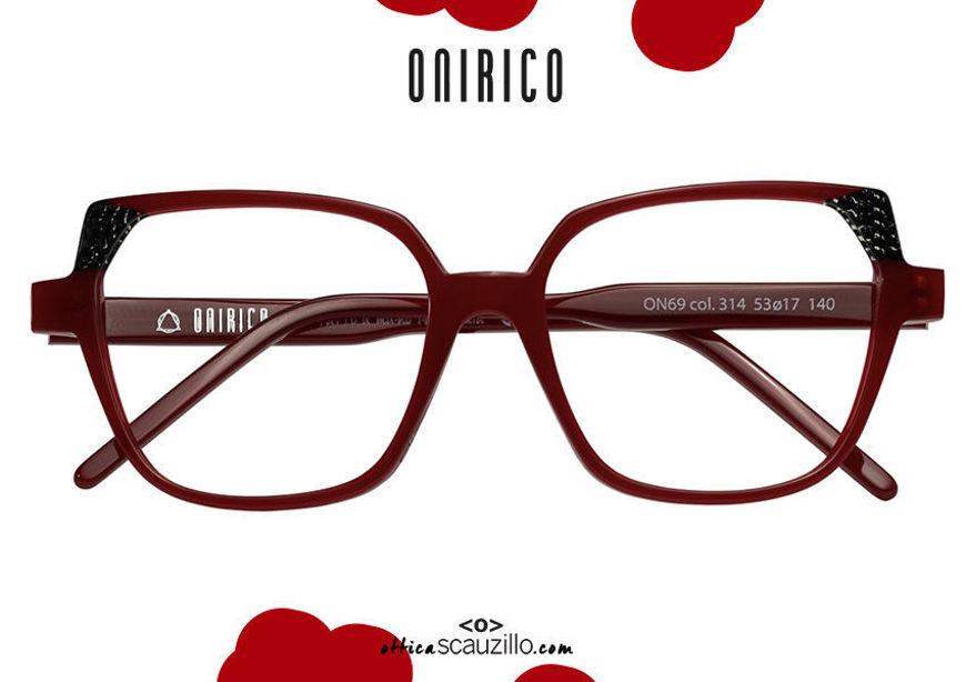 shop online new ONIRICO ON69 oversized square eyeglasses col.314 bordeaux on otticascauzillo.com acquisto online nuovo occhiale da vista squadrato oversize ONIRICO ON69 col.314 bordeaux